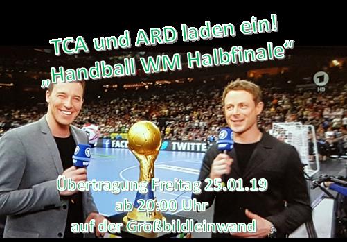 Übertragung Handball WM Halbfinale beim TCA